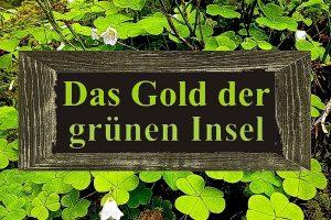 Whiskeyabend - Das Gold der grünen Insel am 24. Mai 2019