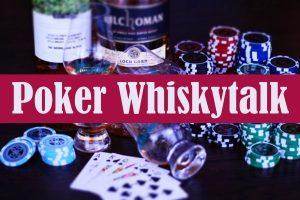 7. Poker-Whiskytalk am 27. September 2019