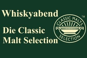 Whiskyabend - Die Classic Malt Selection am 17. April 2020