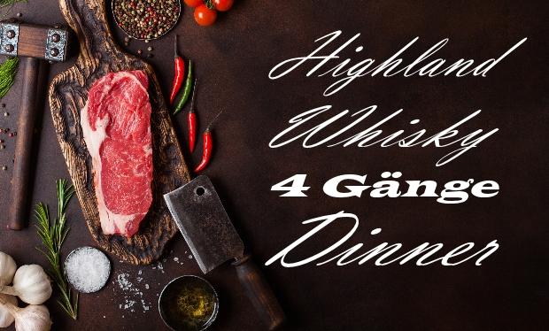 Whiskyabend - 4-Gänge Highland Whisky Dinner am 18. April 2020