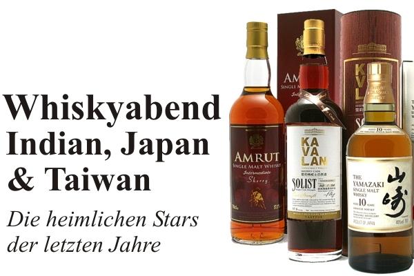 Whiskyabend - Indien, Japan & Taiwan - Die heimlichen Stars der letzten Jahre - am 07. Juni 2019