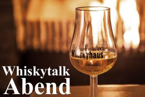 Whiskytalk am 24. April 2020